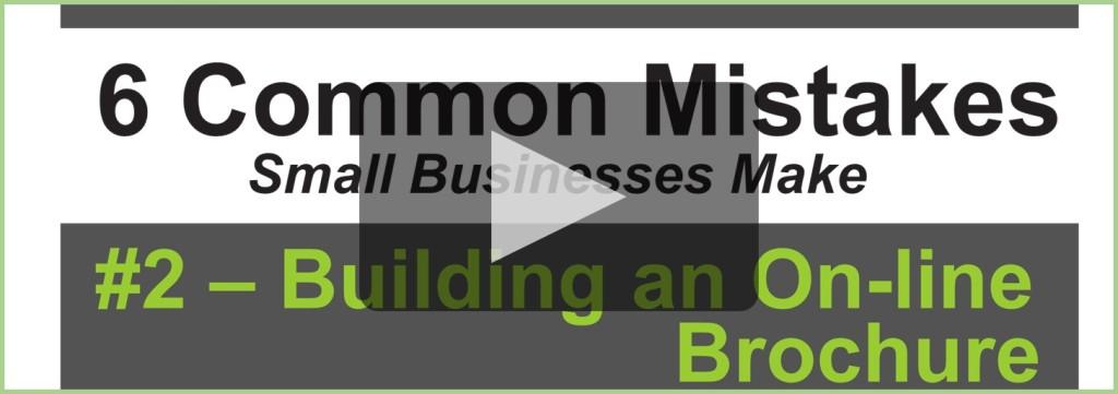 6 Mistakes - 2 Building an On-line Brochure