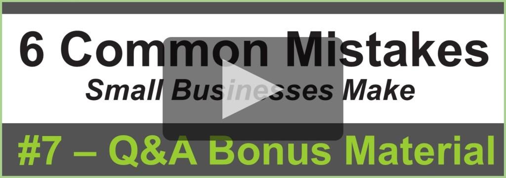 6 Mistakes - 7 Bonus Material